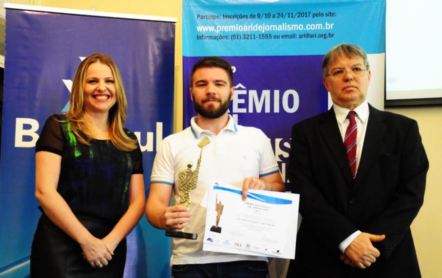 Prêmio ARI/Banrisul de Jornalismo,associação riograndense de imprensa,eduardo pinzon,aluno,prêmio,jornalismo,destaque acadêmico,grande prêmio acadêmico