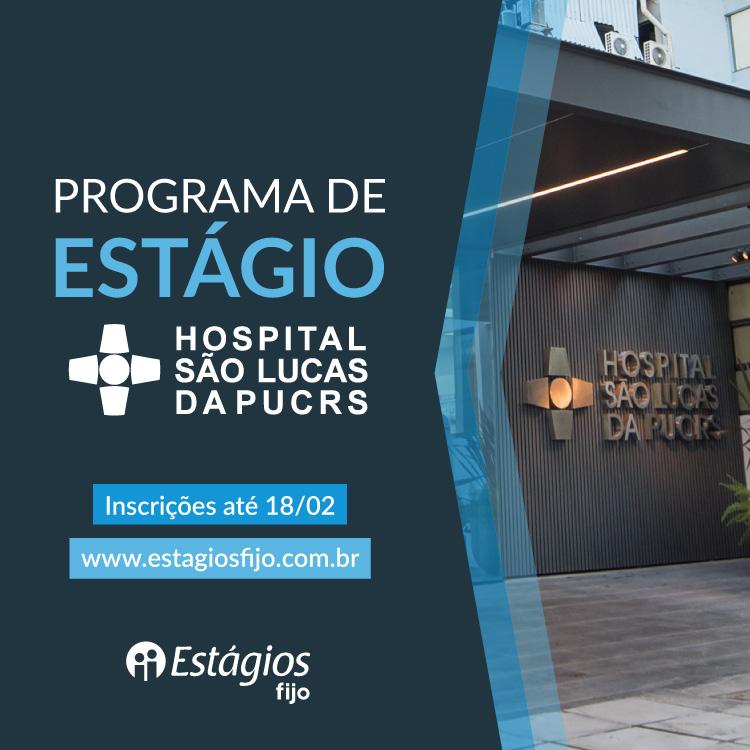 Progama de Estágio Hospital São Lucas 2018