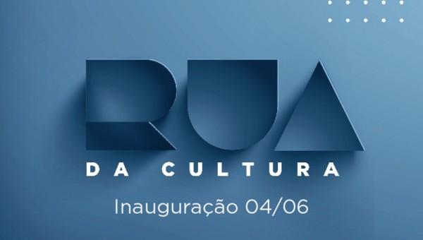 Rua da Cultura será inaugurada no dia 4 de junho