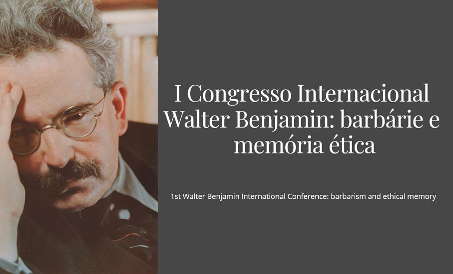 1° Congresso Internacional Walter Benjamin
