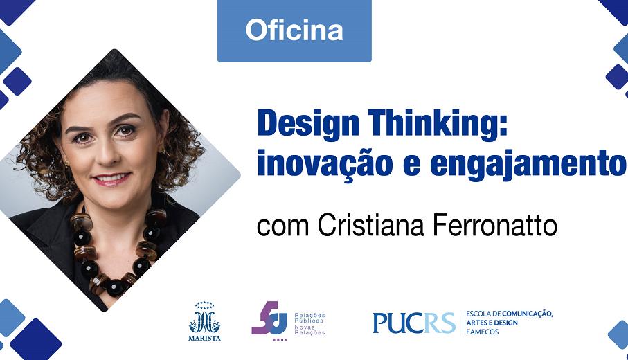 cristina ferronatto, famecos, relações publicas, identidade rp, design thinking