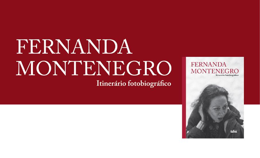 Fernanda Montenegro Fotobiografia