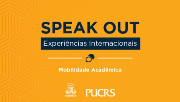 Speak out reúne estudantes para falar sobre suas experiências no exterior