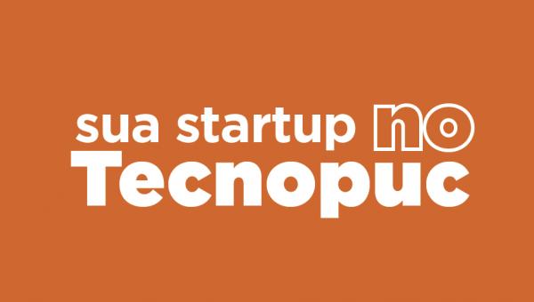 Tecnopuc seleciona startups para programa de desenvolvimento