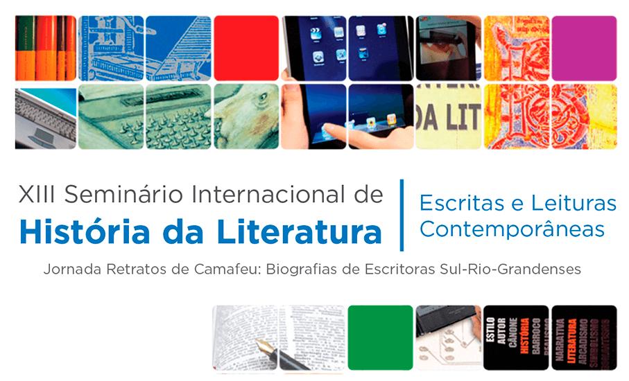 13° Seminário Internacional de História da Literatura, Literatura, Escola de Humanidades