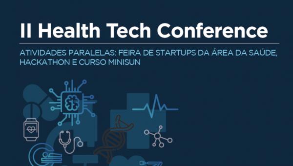 Health Tech Conference apresenta novidades tecnológicas na saúde