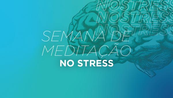 Pastoral promove Semana de Meditação #NoStress para auxiliar no período de provas