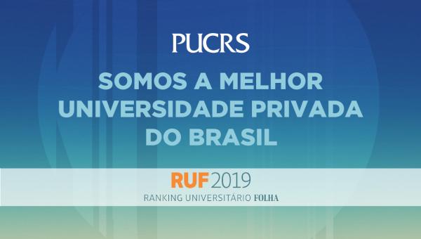 PUCRS é melhor universidade privada do Brasil no RUF 2019