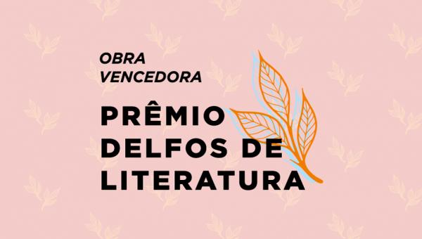Obra do ganhador do Prêmio Delfos de Literatura se destaca pela riqueza da linguagem