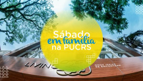 Sábado em Família na PUCRS integra a comunidade ao Campus