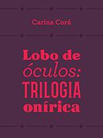 2020_01_09-dicas_livros_lobo_de_oculos