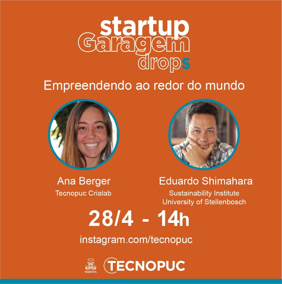 Startup Garagem Drops, tecnopuc, empreender