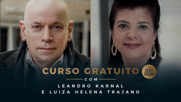 PUCRS oferece curso gratuito com Luiza Helena Trajano e Leandro Karnal