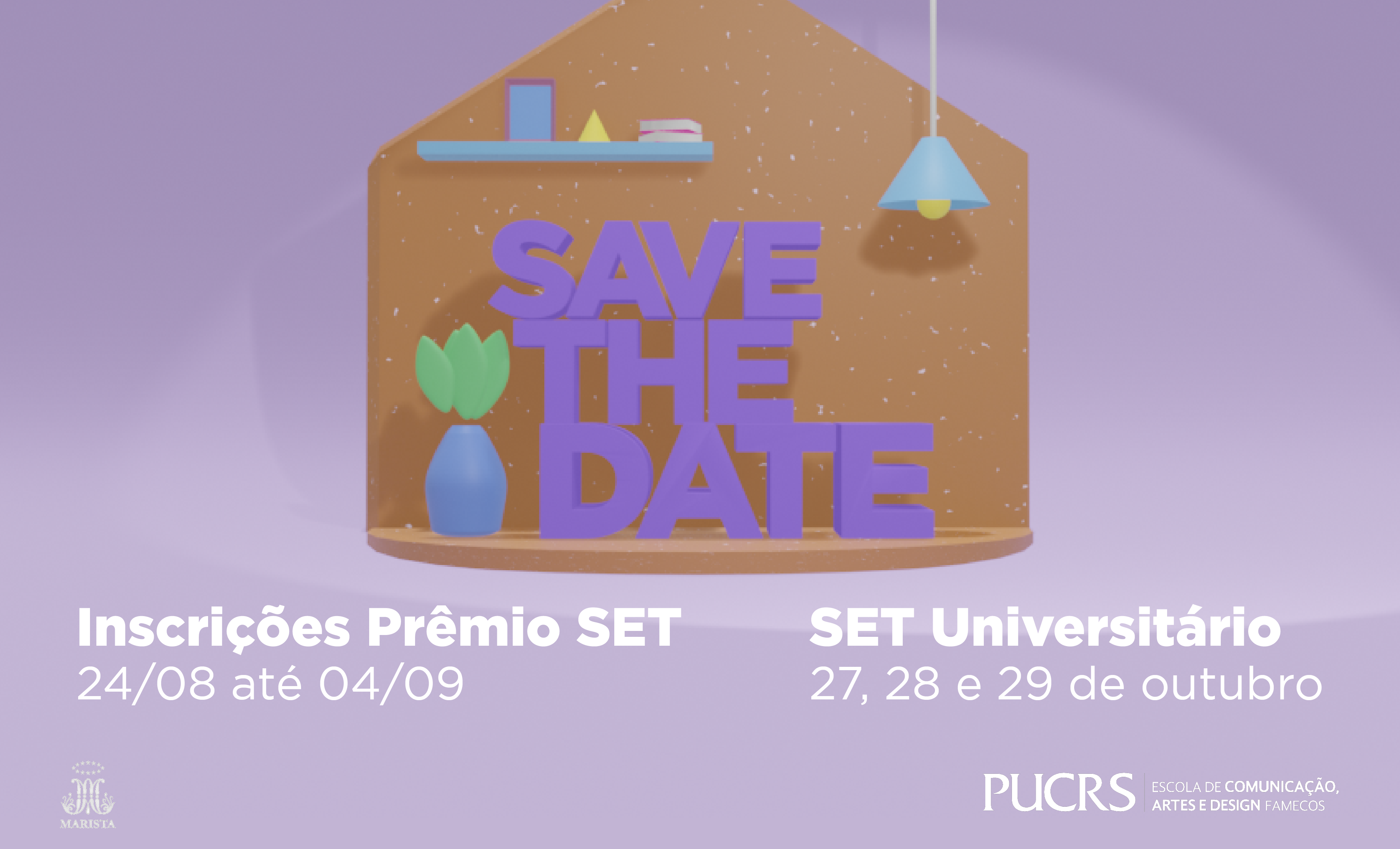 Save the Date: 33º SET Universitário da Famecos
