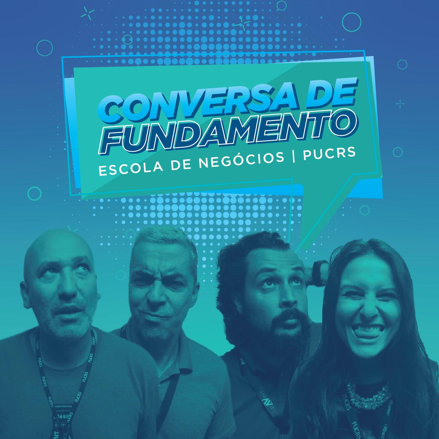 Conversa de fundamento: podcast da Escola de Negócios comemora um ano - Programa conduzido por professores da PUCRS promove debates sobre inclusão digital, economia, saúde e muito mais