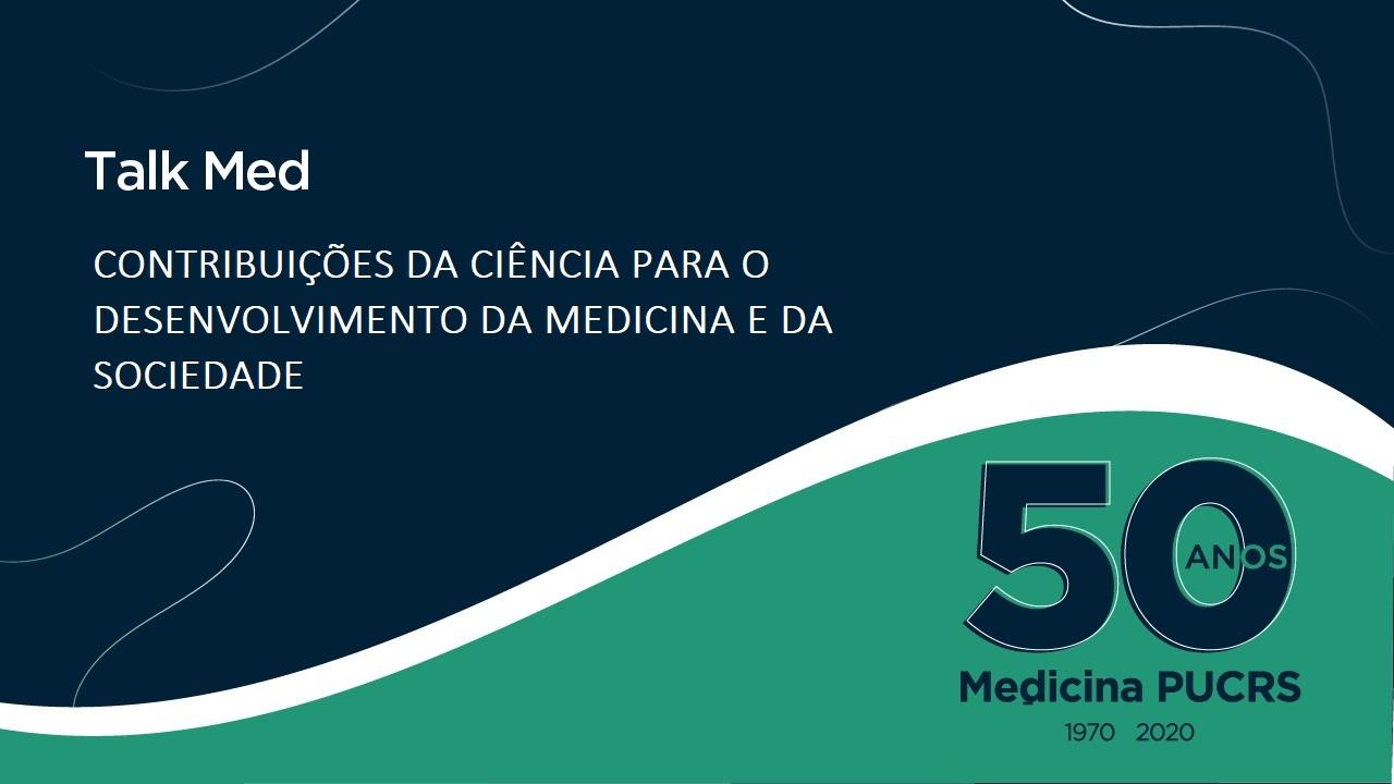 Talk Med, Escola de Medicina 50 anos