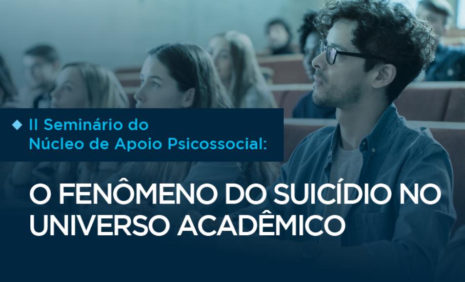 Evento debate o que a ciência tem a dizer sobre o suicídio - Durante o seminário online do Núcleo de Apoio Psicossocial da PUCRS também será lançado o Guia de Cuidados da Rede Marista