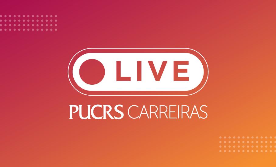 Live PUCRS Carreiras