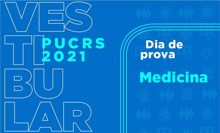 Vestibular PUCRS Medicina 2021