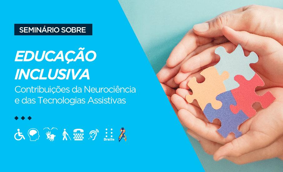 Educação Inclusiva: contribuições da Neurociência e das tecnologias