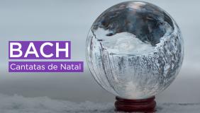 Série Bach Brasil apresenta BACH Cantatas de Natal