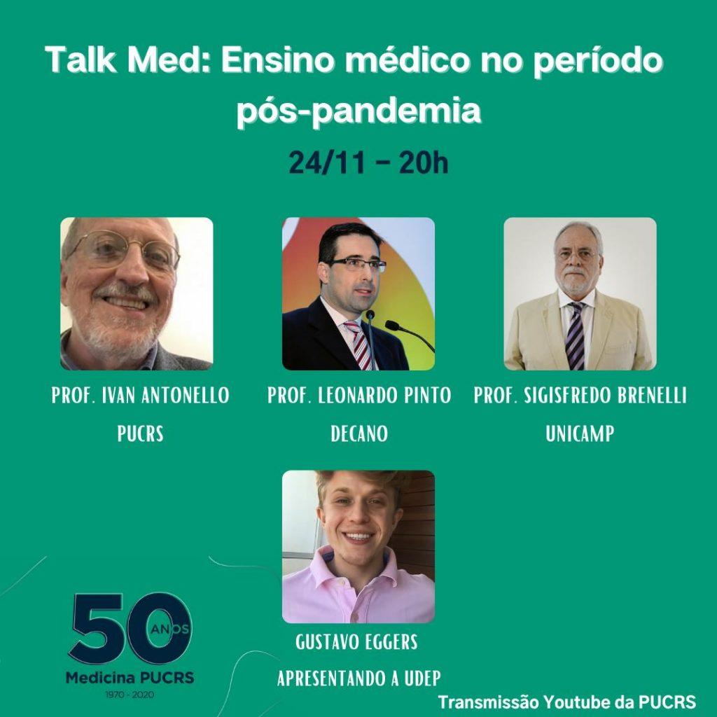 Talk Med, Escola de Medicina