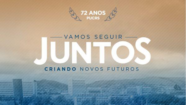 72 anos da PUCRS: seguimos juntos criando novos futuros