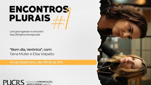 Projeto Encontros Plurais recebe as atrizes Tainá Müller e Elisa Volpatto