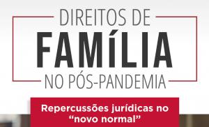 Lançamento do livro Direito de Família no Pós-Pandemia