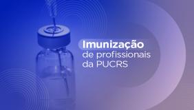 Imunização de profissionais da PUCRS contra a Covid-19 começa na segunda-feira, 14 de junho