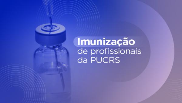 Aplicação da primeira dose da vacina para profissionais da PUCRS será concluída no dia 21 de junho