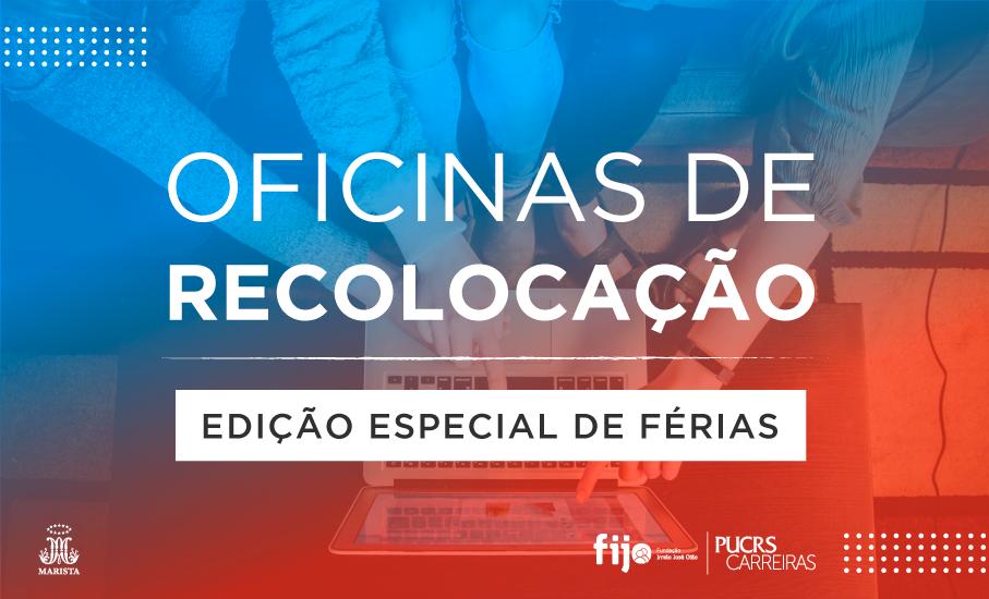Oficinas de recolocação e carreira - Edição especial de férias