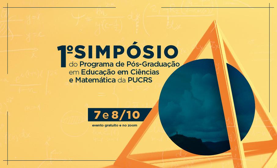 Simpósio do Programa de Pós-Graduação em Educação em Ciências e Matemática da PUCRS acontece nos dias 7 e 8 de outubro