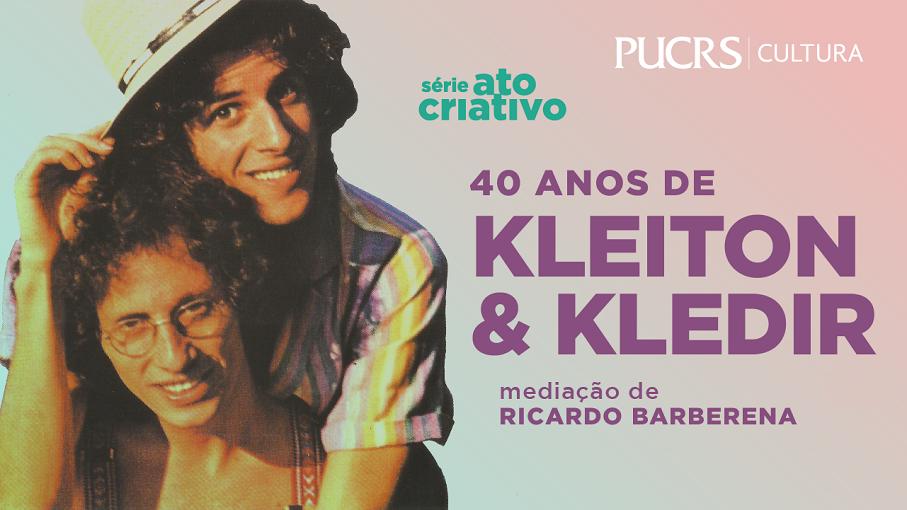 Ato Criativo com Kleiton & Kledir